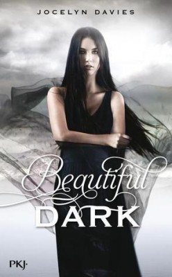 A Beautiful Dark, Tome 1 de