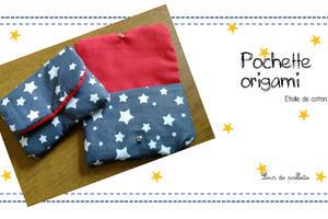 """Pochette origami : Cousue à partir du patron """"Pochette origami"""" de L'étoile de coton."""