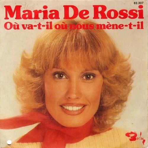 Maria De Rossi - Ou Va T Il ? Ou Nous Mene T Il ? (1976)