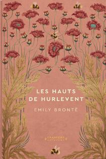 Les Hauts de Hurlevent ; Emily Brontë