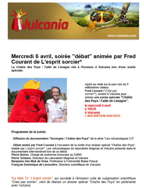 """Vulcania: venue de Fred de """"C'est pas sorcier"""""""