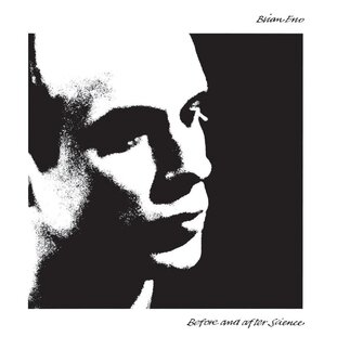 Chefs d'oeuvre oubliés # 55: Brian Eno - Before and after science (1977)