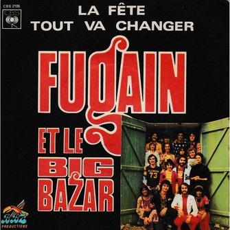 Michel Fugain et le Big Bazar, 1974