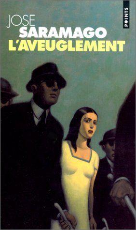 L'Aveuglement José Saramago