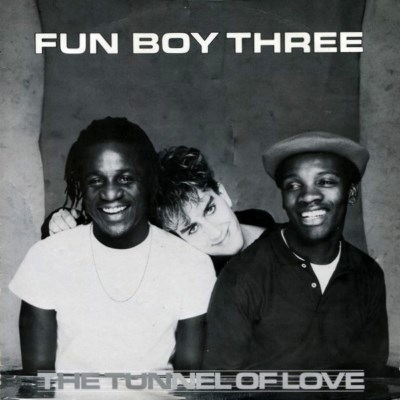 Fun Boy Three - The Tunnel Of Love - 1983