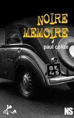 Noire mémoire de Paul Colize