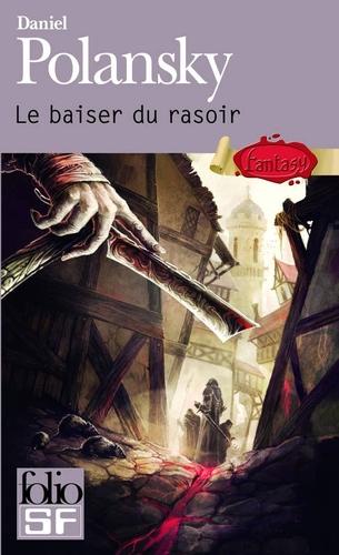 Basse-Fosse, tome 1 : Le baiser du rasoir - Daniel Polansky