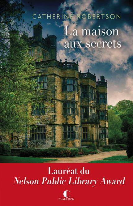 La maison aux secrets - Catherine Robertson