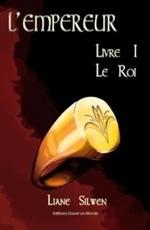 Chronique L'Empereur tome 1 de Liane Silwen