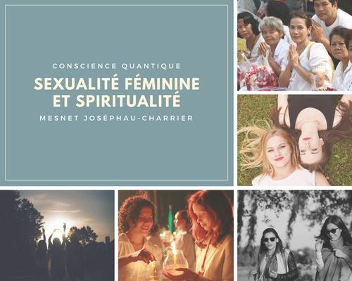 Psychologie et spiritualité au cœur de la sexualité féminine