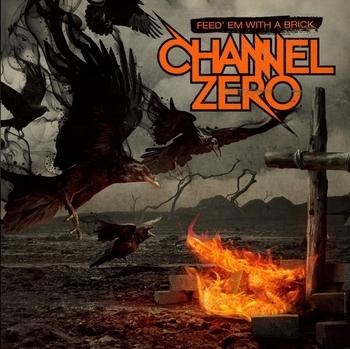 channel zero_feed em with a brick