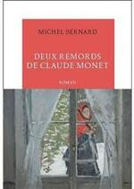 Deux remords de Claude Monet - Michel Bernard -
