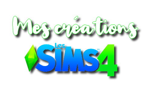 Mes Créations Sims 4
