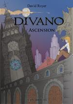 (Chronique de Anne-Laure) Divano tome 1 : Ascension de David Royer