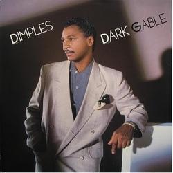 Richard 'Dimples' Fields - Dark Gable - Complete LP