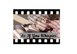 As If You Whisper