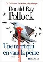 Une mort qui en vaut la peine - Donald Ray Pollock -