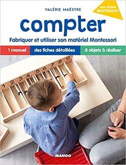 Comment fabriquer son propre matériel Montessori?