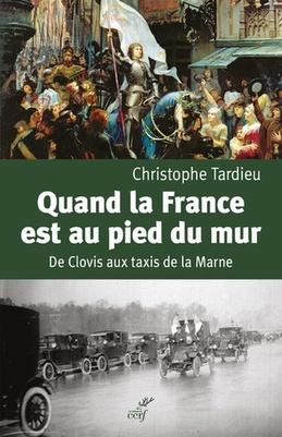 Quand la France est au pied du mur - Christophe Tardieu