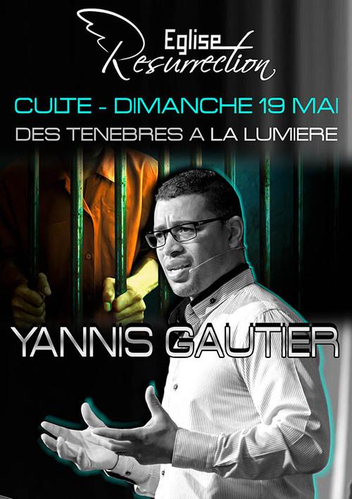 Culte avec Yannis Gautier - Dimanche 19 Mai