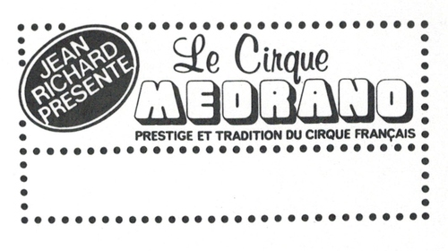 le nouveau cirque Medrano direction Jean Richard