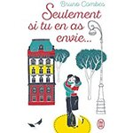 Seulement si tu en as envie — Bruno combes