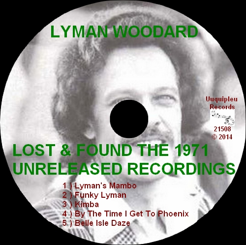 "Lyman Woodard "" Lost & Found-The 1971 Unreleased Recordings "" Uuquipleu Records Uuquipleu Records 21508 [ US ]"