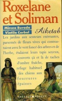 Roxelane et Soliman -  Mircea Burada et Vintila Corbul