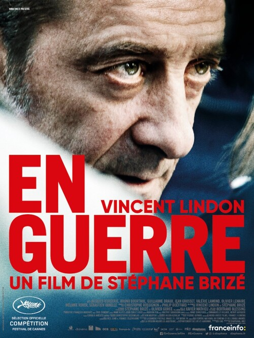 [Festival de Cannes 2018] EN GUERRE de Stéphane Brizé avec Vincent Lindon - Découvrez la bande-annonce !