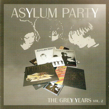 Frenchy but Chic # 82: Asylum Party Vol 2 : The Grey Years
