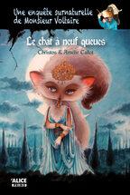 Une enquête surnaturelle de Monsieur Voltaire tome 2: Le chat à neuf queues