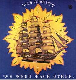 Leo's Sunshipp - We Need Each Other - Complete LP