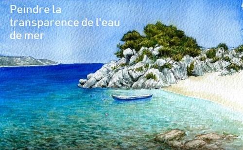 Dessin et peinture -vidéo 2858 : Comment peindre la transparence de l'eau de mer ? - aquarelle.
