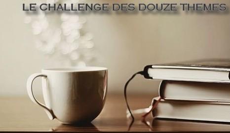 Le Challenge des Douze Thèmes 2019