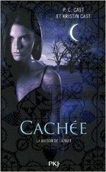 """""""Cachée: la maison de la nuit"""" de P.C Cast et Kristin Cast"""