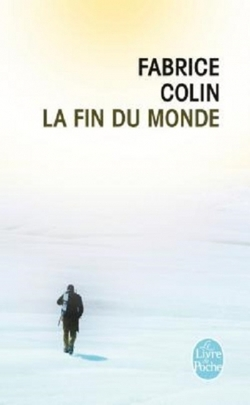 La fin du monde de Fabrice Colin