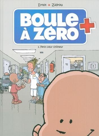 Boule à zéro 1 Petit coeur chômeur - Serge Ernst & Zidrou
