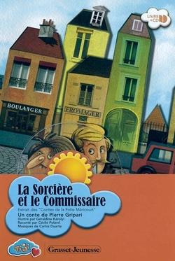LA SORCIERE ET LE COMMISSAIRE - Pierre Gripari