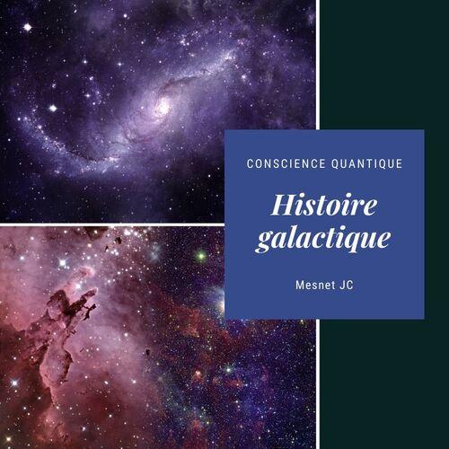 Histoire galactique