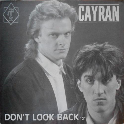 Cayran - Don't Look Back (1987)