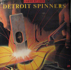 Detroit Spinners - Labor Of Love - Complete LP