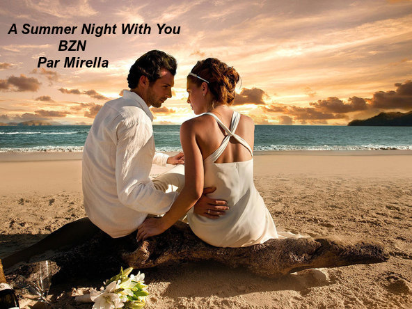 A Summer Night With You   BZN   par Mirella