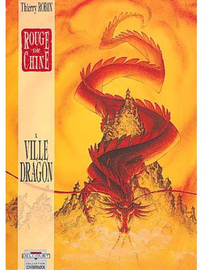BD - Rouge de chine : Ville dragon