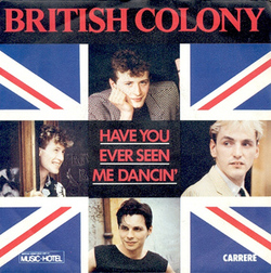 British Colony - Have You Ever Seen Me Dancin'