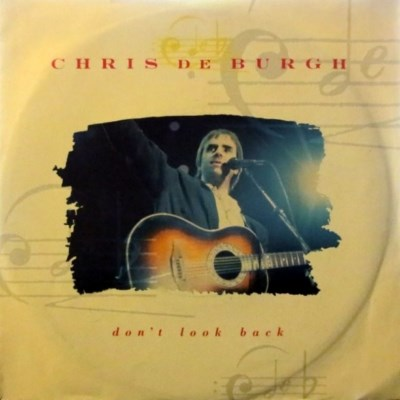 Chris De Burgh - Don't Look Back - 1989