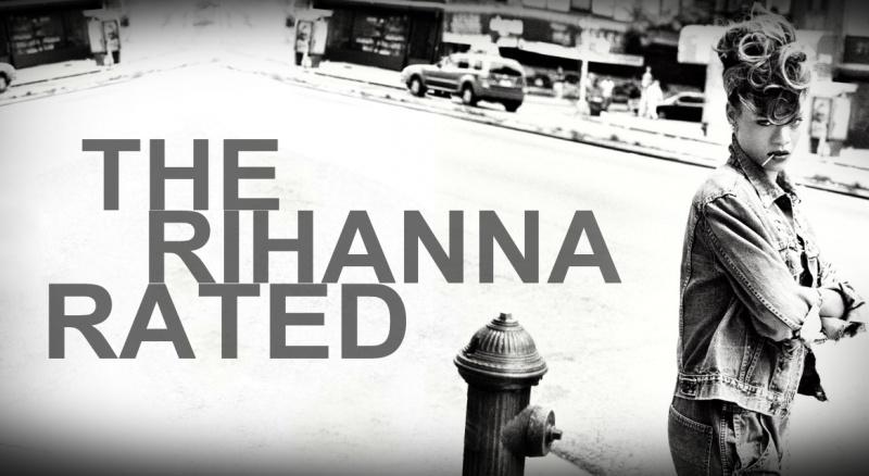 THE-RIHANNA-RATED