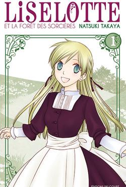 Liselotte et la forêt des sorcières by Natsuki Takaya