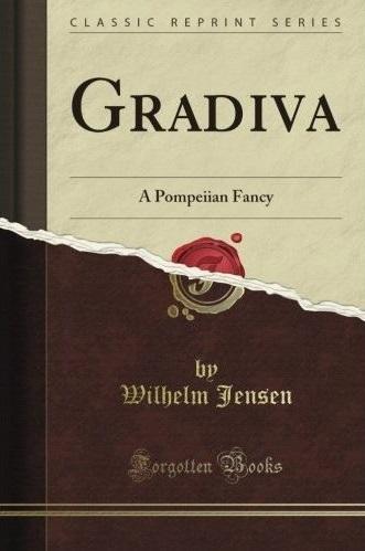 Gradiva - Fantaisie pompéienne de Wilhelm Jensen