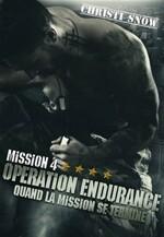 Mission 4 : Operation endurance