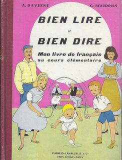 Manuel ancien : Bien lire et bien dire CE (livre de français) d'André Davesne et G. Beaudouin